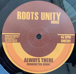 """BUNNINGTON JUDAH - Always There (Roots Unity 10"""")"""