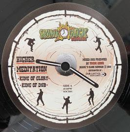 "HIGHER MEDITATION - King of Glory (Skank O'Clock 12"")"