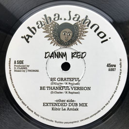 "DANNY RED - Be Grateful (Ababajahnoi 10"")"