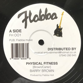 "BARRY BROWN - Physical Fitness (Flabba 12"")"