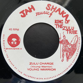 "YOUNG WARRIOR - Zulu Charge (Jah Shaka 7"")"