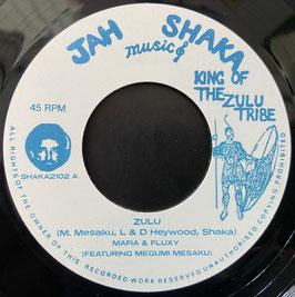 "MAFIA & FLUXY feat. MEGUMI MESAKU - Zulu (Jah Shaka 7"")"