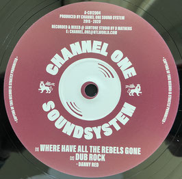 """DANNY RED - Where Have All The Rebels Gone (Channel One 12"""")"""