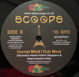 "VIBRONICS meets IRATION STEPPAS & IMPR. DUB - Cornal Mind (Scoops 10"")"