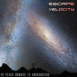 VARIOUS ARTISTS: ESCAPE VELOCITY - 20 Years Onward to Andromedub (2xLP)