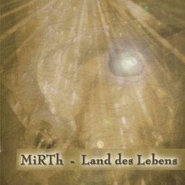 CD MiRTh - Land des Lebens