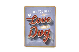"""Pfotenschild, Blechpostkarte """"All you need is Love and a Dog"""", 10 x 14 cm"""