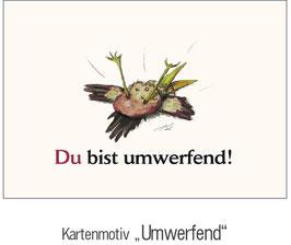 """""""UMWERFEND"""""""