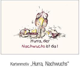 """HURRA,NACHWUCHS"""