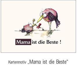 """""""MAMA IST DIE BESTE"""""""