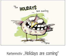 """""""HOLIDAY ARE COMING"""""""