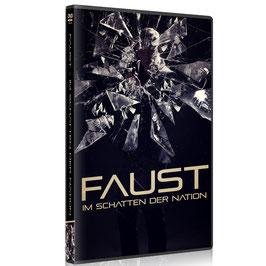 FAUST - Im Schatten der Nation DVD