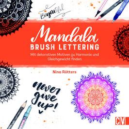 Mandala & Brush Lettering: Dekorative Motive für Harmonie und Gleichgewicht