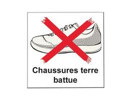 Interdiction aux chaussures terre battue