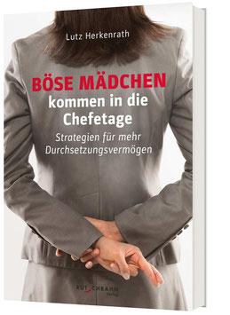 Buch: Böse Mädchen kommen in die Chefetage