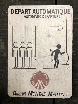 """Panneau signalisation ski """"Téléski départ automatique"""""""