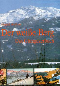 Der weiße Berg - Das Glungezer-Buch