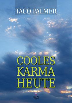 Cooles Karma heute