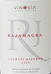 2011 Taurasi Riserva Rajamagra DOCG, Vinosia