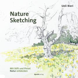 Nature Sketching - mit Stift und Pinsel Natur entdecken