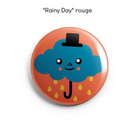 "BADGE, MAGNET ou MIROIR ""Rainy Day"""
