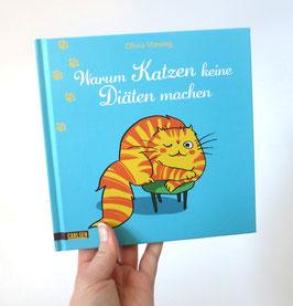"""Buch: """"Warum Katzen keine Diäten machen"""""""