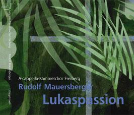 Lukaspassion Rudolf Mauersberger
