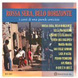 ROSSA SERA, BELO HORIZONTE -CD
