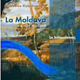 La Moldava e altri racconti