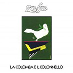 La colomba e il colonnello (Gruppo Zafra)