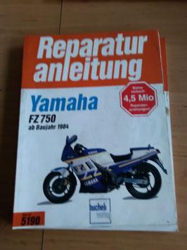 Yamaha FZ 750 - originale Reperaturanleitung