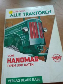 Alle Traktoren von Hanomag  - Typen und Daten -  Klaus Rabe Verlag