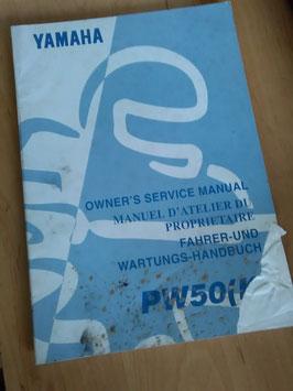 Yamaha PW 50 (K)- Fahrer - und Wartungs- Handbuch
