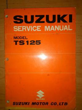 Suzuki TS 125 - originales Werkstatt- Handbuch