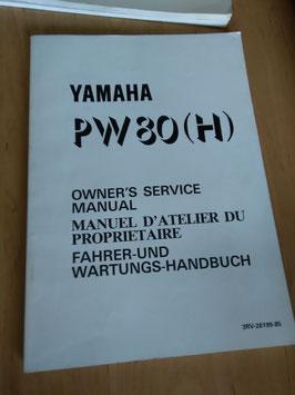 Yamaha PW 80 (H)- Fahrer - und Wartungs- Handbuch