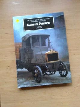 Eisenbahn- Personenwagen- Omnibus- Lastwagen -  Scania Parade 1891-1991