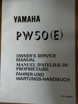 Yamaha PW 50 (E)- Fahrer - und Wartungs- Handbuch