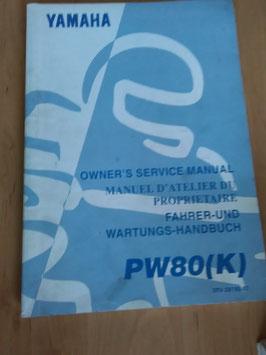 Yamaha PW 80 (K)- Fahrer - und Wartungs- Handbuch