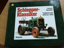 Schlepper Klassiker  - Traktoren von 1918-1963