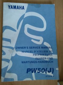 Yamaha PW 50 (J)- Fahrer - und Wartungs- Handbuch