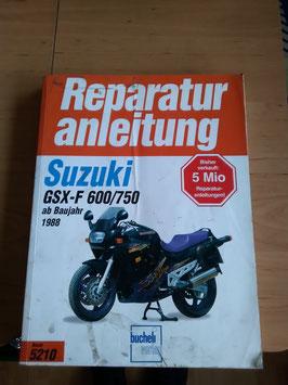 Suzuki GSX -F 600/750 - originale Reperaturanleitung