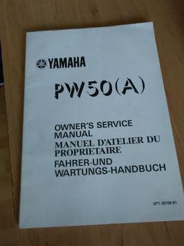 Yamaha PW 50 (A)- Fahrer - und Wartungs- Handbuch