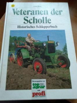 Veteran der Scholle - Historisches Schlepperbuch