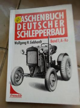 Deutscher Schlepperbau - von Wolfgang H. Gebhardt - Taschenbuch