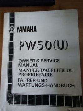 Yamaha PW 50 (U)- Fahrer - und Wartungs- Handbuch