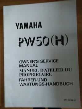 Yamaha PW 50 (H)- Fahrer - und Wartungs- Handbuch