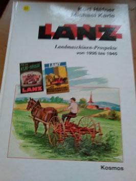 LANZ -  Landmaschinen-ProspeKt von 1935-1945