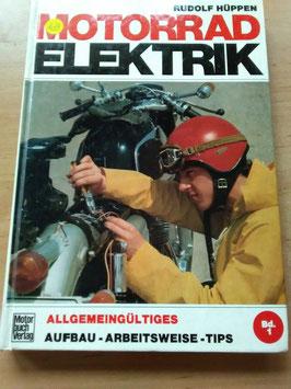 Motorrad Elektrik -  von Rudolf Hüppen