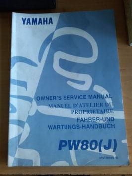 Yamaha PW 80 (J)- Fahrer - und Wartungs- Handbuch