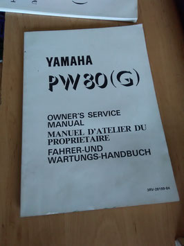 Yamaha PW 80 (G)- Fahrer - und Wartungs- Handbuch